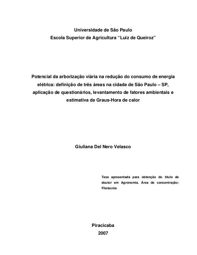 """Universidade de São Paulo Escola Superior de Agricultura """"Luiz de Queiroz"""" Potencial da arborização viária na redução do c..."""