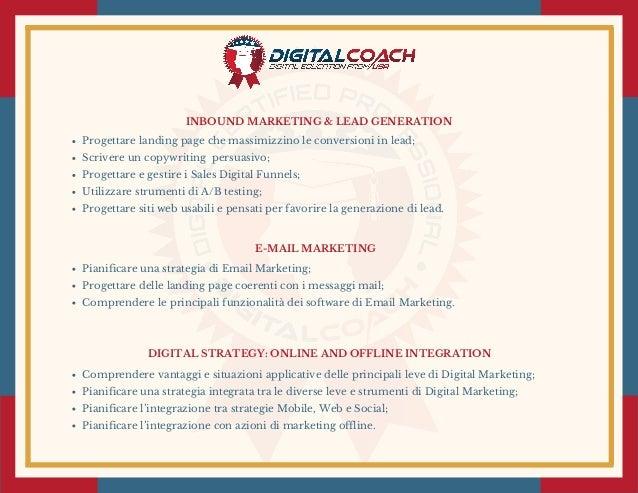 E-MAIL MARKETING Pianificare una strategia di Email Marketing; Progettare delle landing page coerenti con i messaggi mail;...