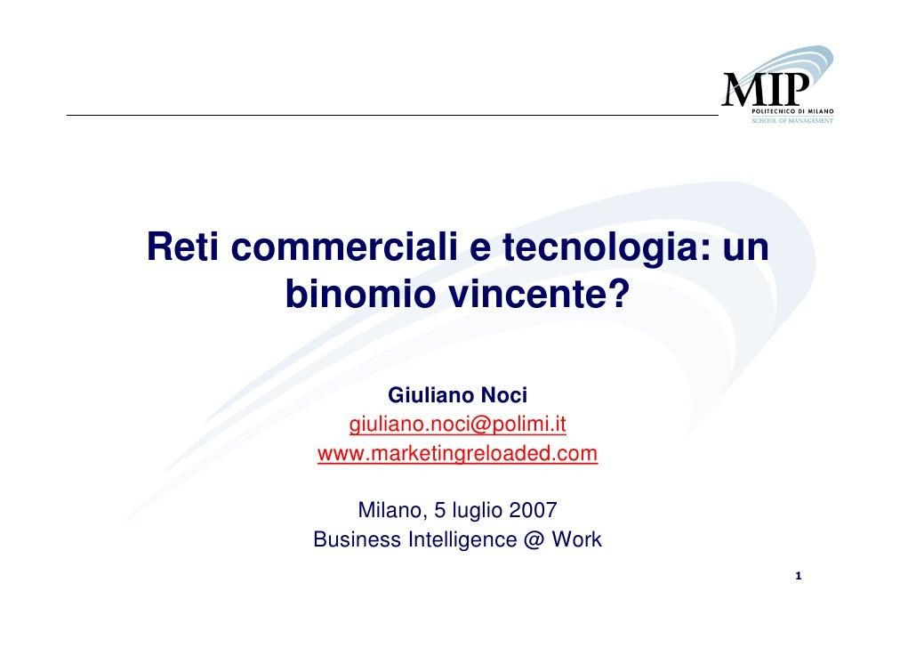 Giuliano Noci - Reti commerciali e tecnologia: un binomio vincente?