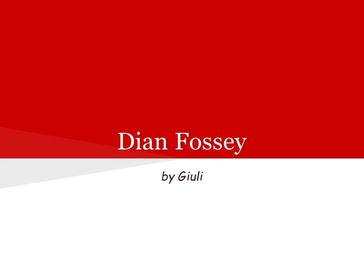 Dian Fossey   by Giuli