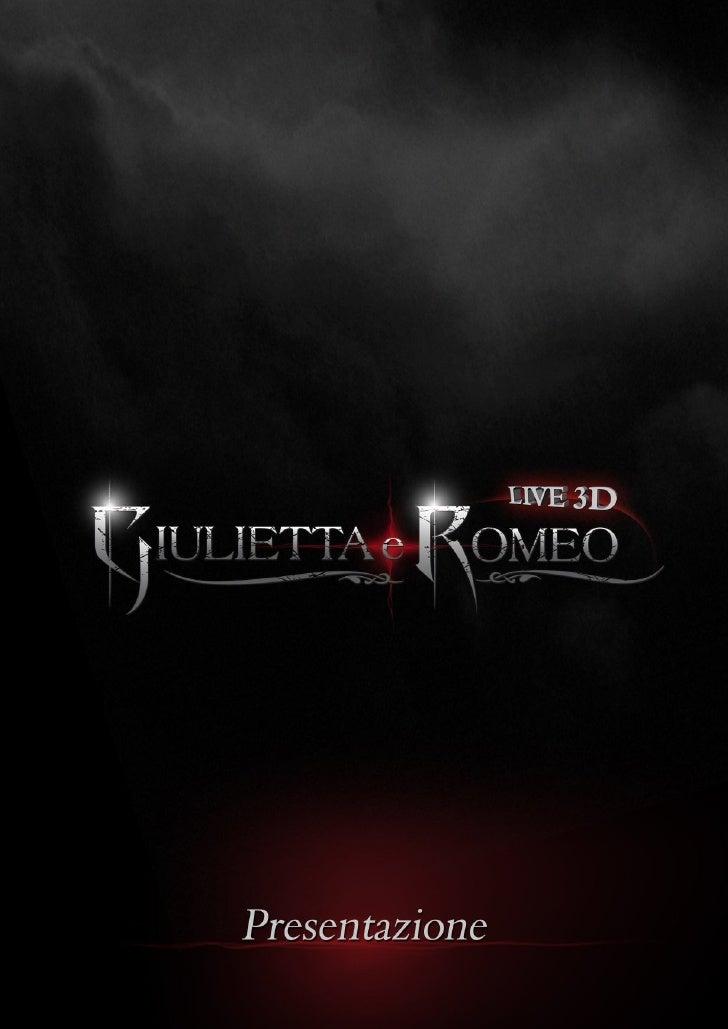 """Introduzione a """"Giulietta e Romeo live 3D""""IL MUSICALPer la prima volta in Italia il 3D Live approda nei più importanti tea..."""