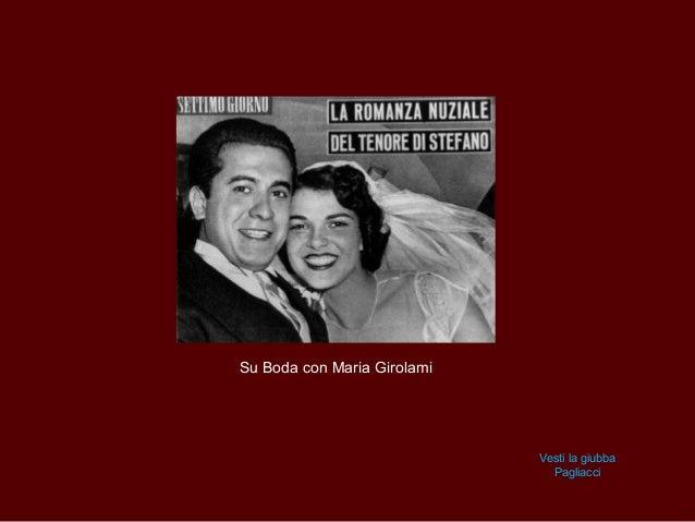 Su Boda con Maria Girolami                             Vesti la giubba                               Pagliacci