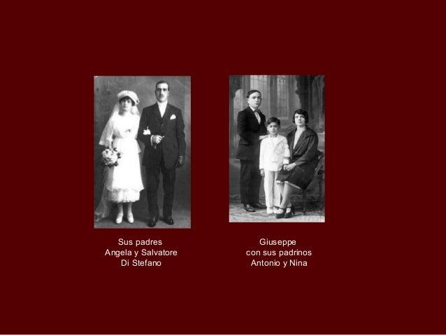 Sus padres           GiuseppeAngela y Salvatore   con sus padrinos    Di Stefano        Antonio y Nina