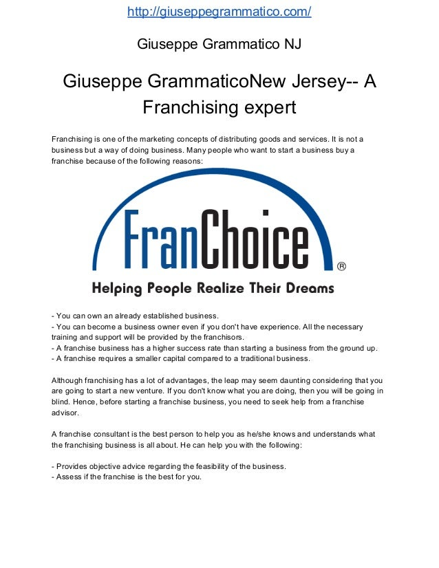 http://giuseppegrammatico.com/ Giuseppe Grammatico NJ Giuseppe GrammaticoNew Jersey-- A Franchising expert Franchising is ...