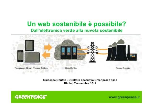 """Un web sostenibile è possibile? Dall'elettronica verde alla nuvola sostenibile!                                    """"     ..."""