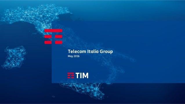 Telecom Italia Group May 2016