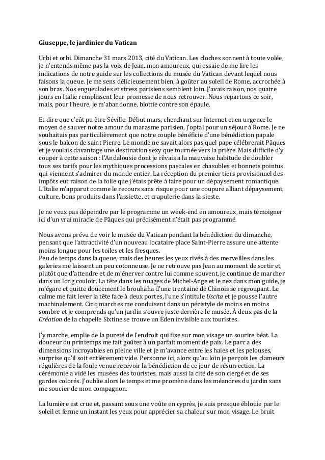 Giuseppe, le jardinier du Vatican   Urbi et orbi. Dimanche 31 mars 2013, cité du Vatican....