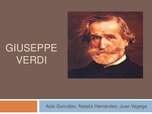 GIUSEPPE  VERDI      Aida González, Natalia Hernández, Juan Vegega
