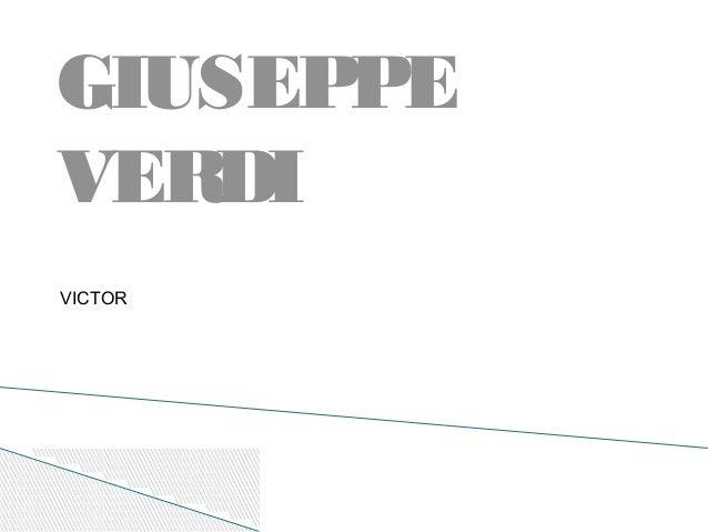 GIUSEPPEVERDIVICTOR