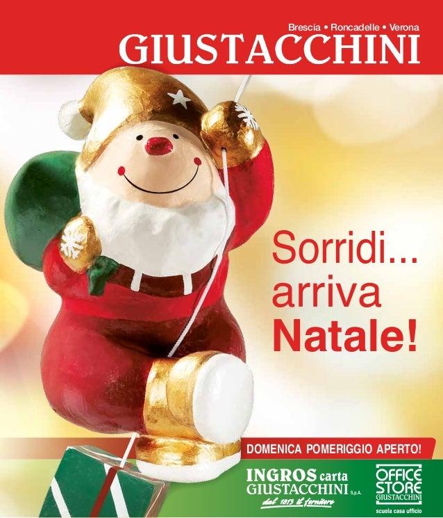 Brescia • Roncadelle • Verona  Sorridi... arriva Natale! DOMENICA POMERIGGIO APERTO!