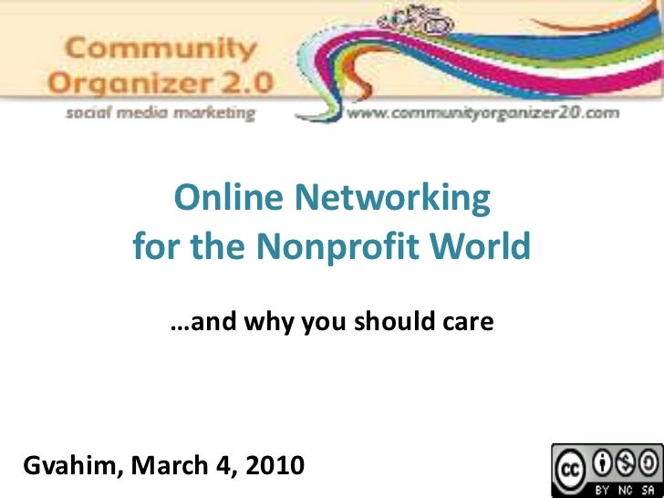 Online Networking <br />for the Nonprofit World<br />…and why you should care<br />Gvahim, March 4, 2010 <br />