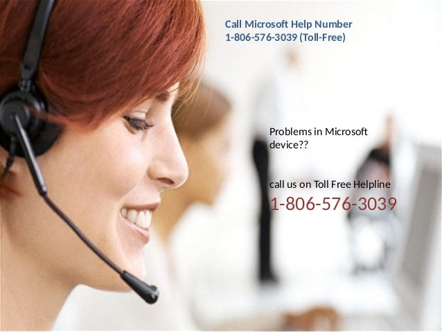 Call Microsoft Help Number 1-806-576-3039 (Toll-Free) Problems in Microsoft device?? call us on Toll Free Helpline 1-806-5...