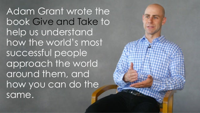 Today's 60-Second Book Brief: Give and Take by Adam Grant Slide 2