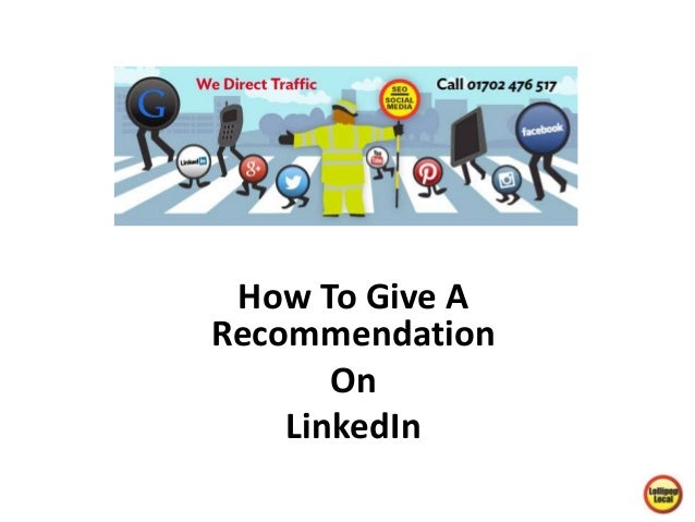 How To Give A  Recommendation  On  LinkedIn