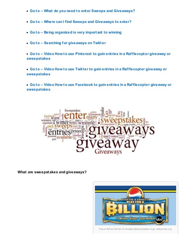 How to enter and win sweepstakes