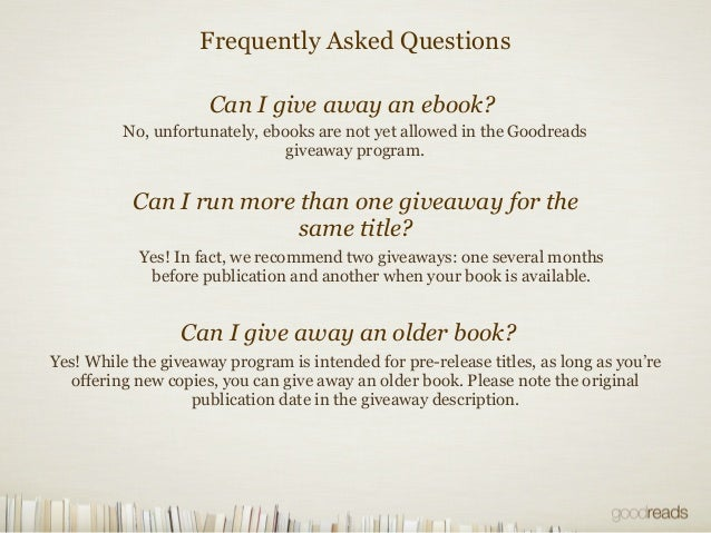 Goodreads giveaways faq