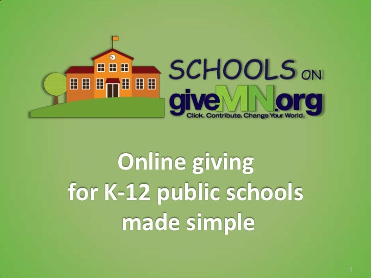Online givingfor K-12 public schools      made simple                          1