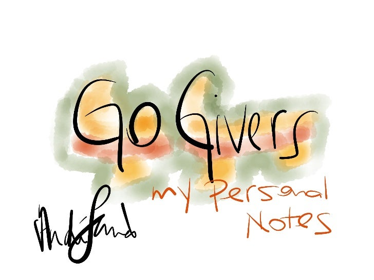 Go Givers: My Personal Notes