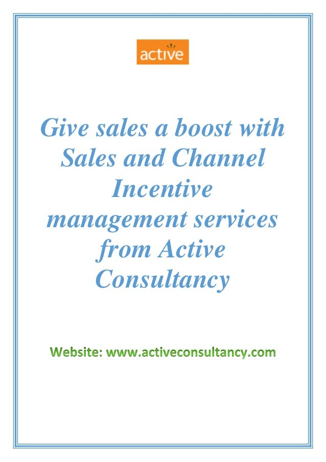 Give sales a boost with Sales and Channel Incentive management services from Active Consultancy