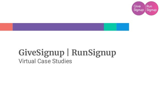 GiveSignup   RunSignup Virtual Case Studies