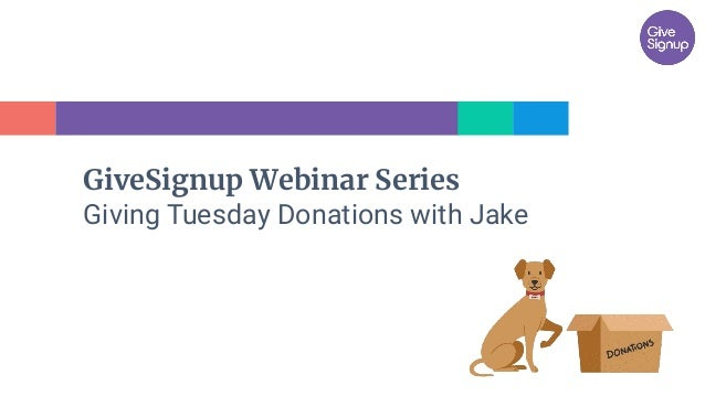GiveSignup Webinar Series Giving Tuesday Donations with Jake