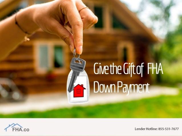 GivetheGiftof FHA DownPayment