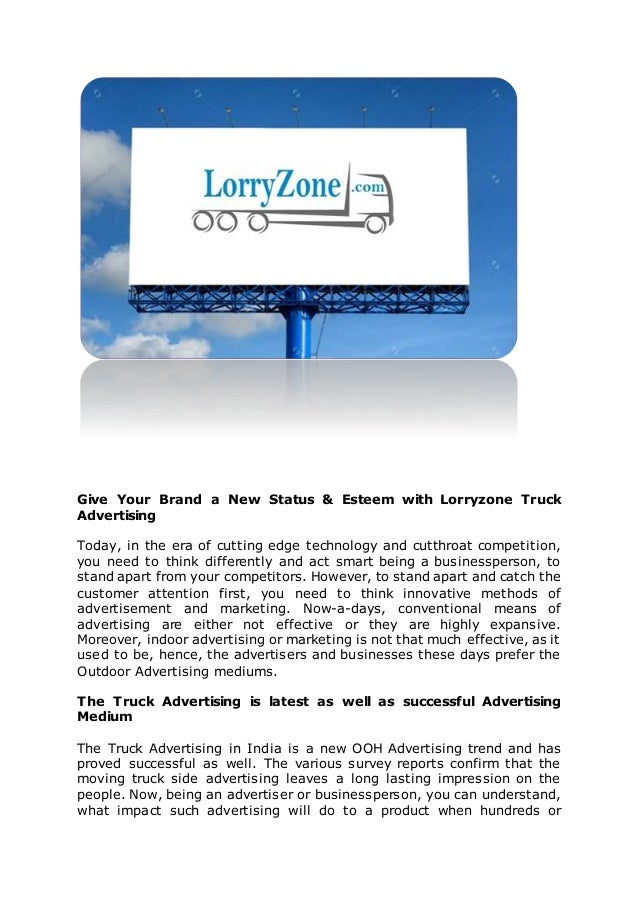 Give Your Brand a New Status & Esteem with Lorryzone Truck Advertising Today, in the era of cutting edge technology and cu...