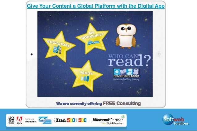Give Your Content a Global Platform with the Digital App