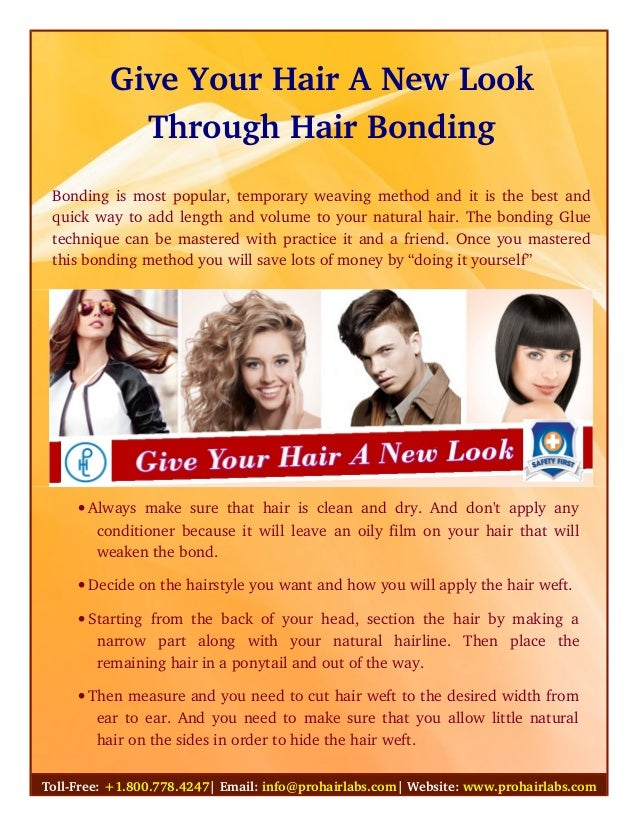 Give Your Hair A New Look Through Hair Bonding Bonding is most popular, temporary weaving method and it is the best and qu...