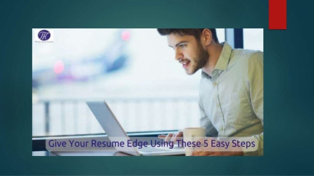 Here Are Five Easy Ways For A Resume Edge: Edge #1 : U2013 Save ...  Resume Edge