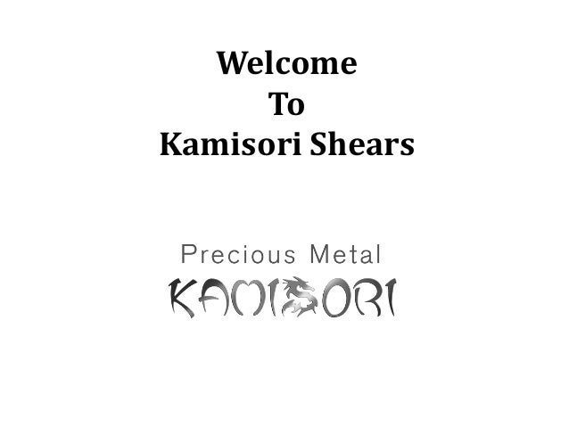 Welcome To Kamisori Shears