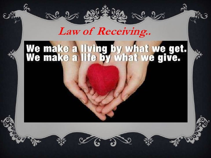 Law of Receiving..