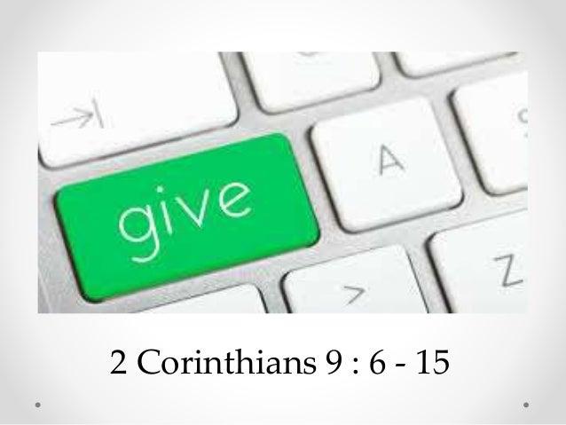 2 Corinthians 9 : 6 - 15