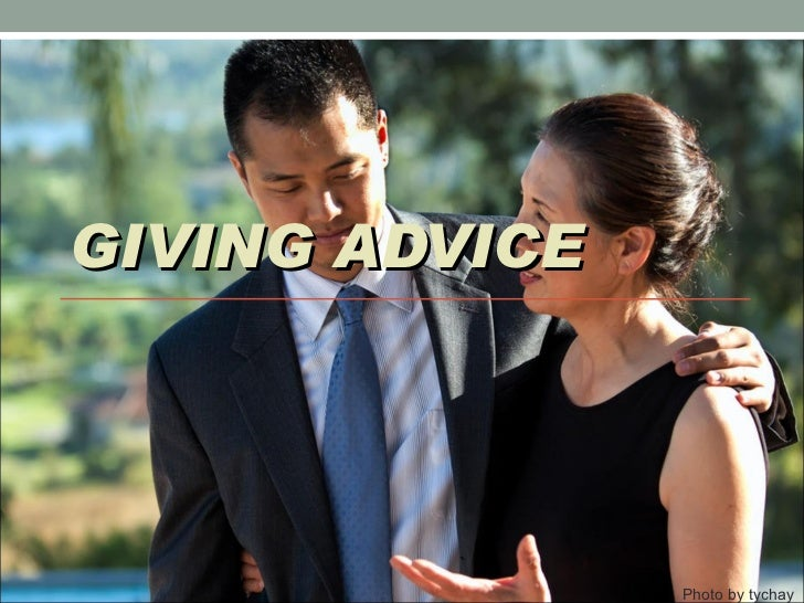 GIVING ADVICE Photo by tychay