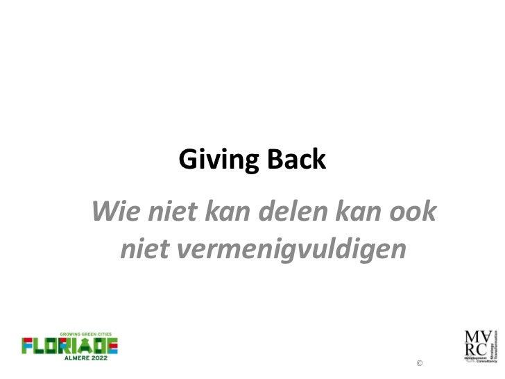 Giving BackWie niet kan delen kan ook niet vermenigvuldigen                        ©