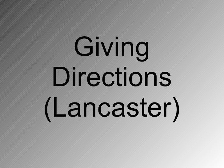 Giving  Directions (Lancaster)