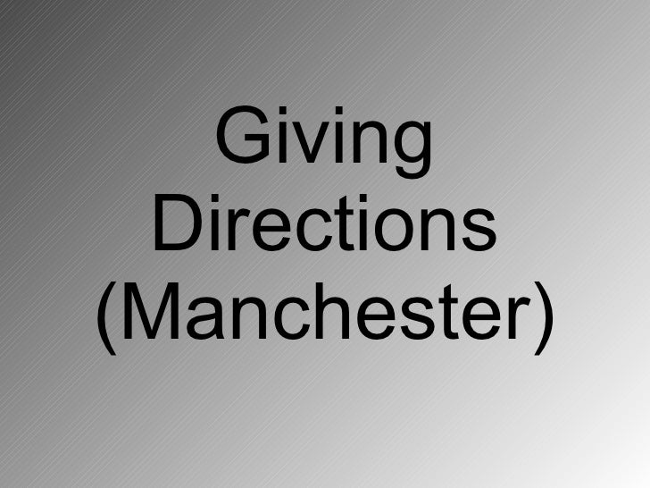 Giving  Directions (Manchester)