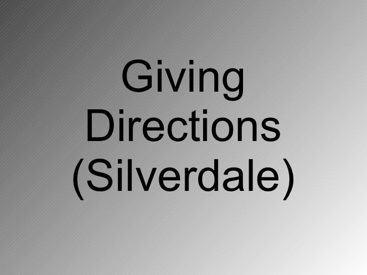 Giving  Directions (Silverdale)