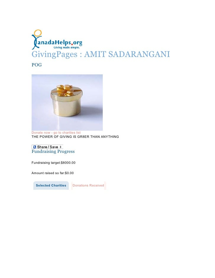 GivingPages : AMIT SADARANGANI POG     Donate now - go to charities list THE POWER OF GIVING IS GR8ER THAN ANYTHING    Fun...
