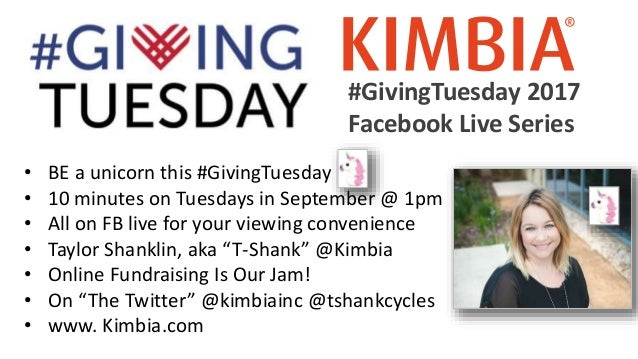 #GivingTuesday 2017 Facebook Live Series • BE a unicorn this #GivingTuesday • 10 minutes on Tuesdays in September @ 1pm • ...