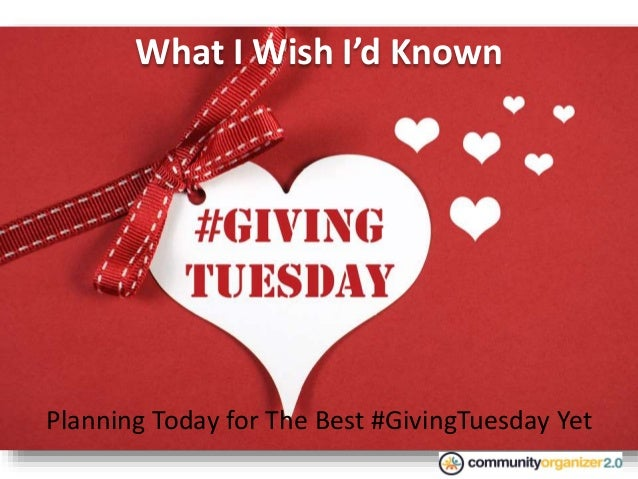 What I Wish I'd Known Planning Today for The Best #GivingTuesday Yet