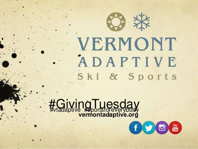 #GivingTuesday#vtadaptive #sportsforeverybody vermontadaptive.org