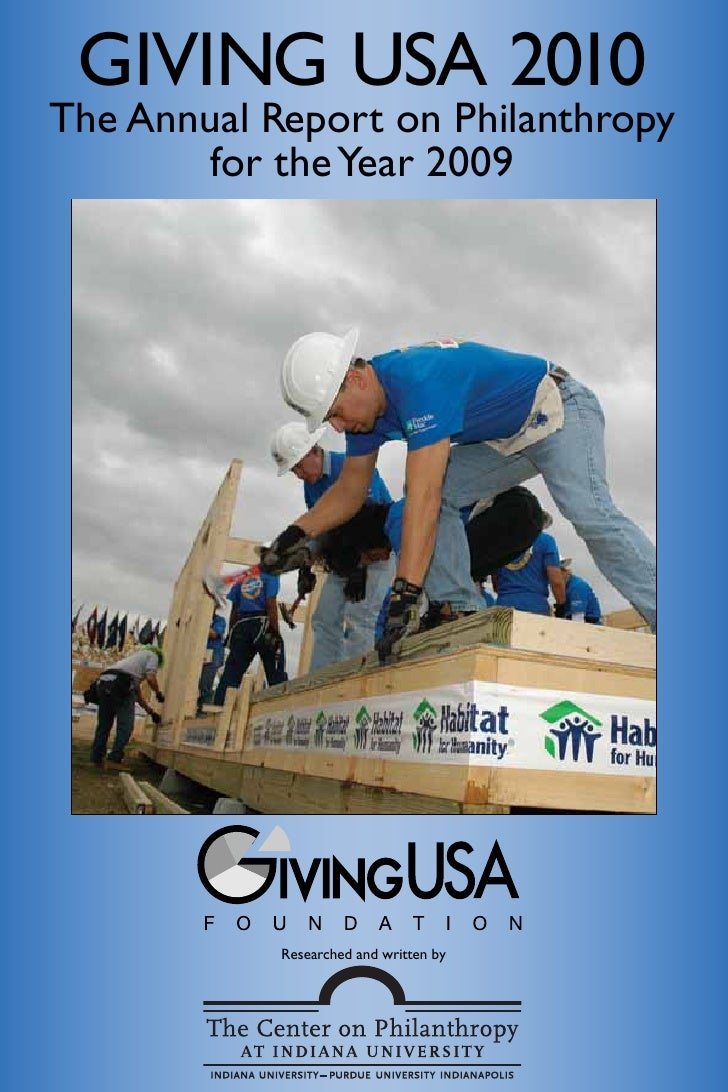 GIVING USA 2010 The Annual Report on Philanthropy        for the Year 2009                 Researched and written by