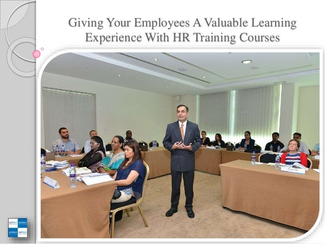 learning experience in hr Having a sense of the skills and experiences you want to gain from an internship at the start allows you to be intentional in working towards your goals 2 a more complete (and impressive) résumé.