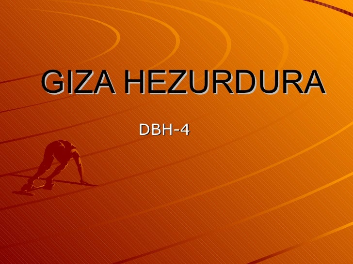GIZA HEZURDURA DBH-4
