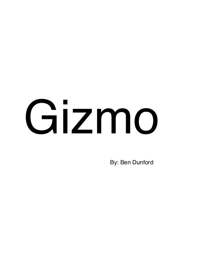 GizmoBy: Ben Dunford