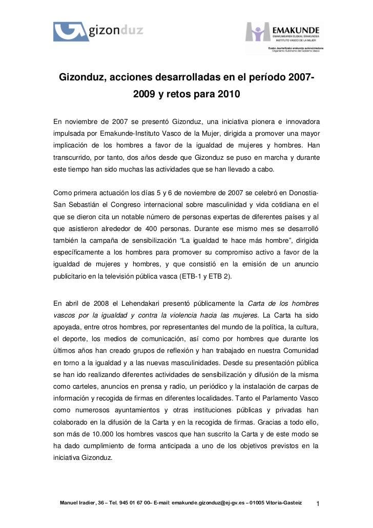 M      Gizonduz, acciones desarrolladas en el período 2007-                                2009 y retos para 2010  En novi...