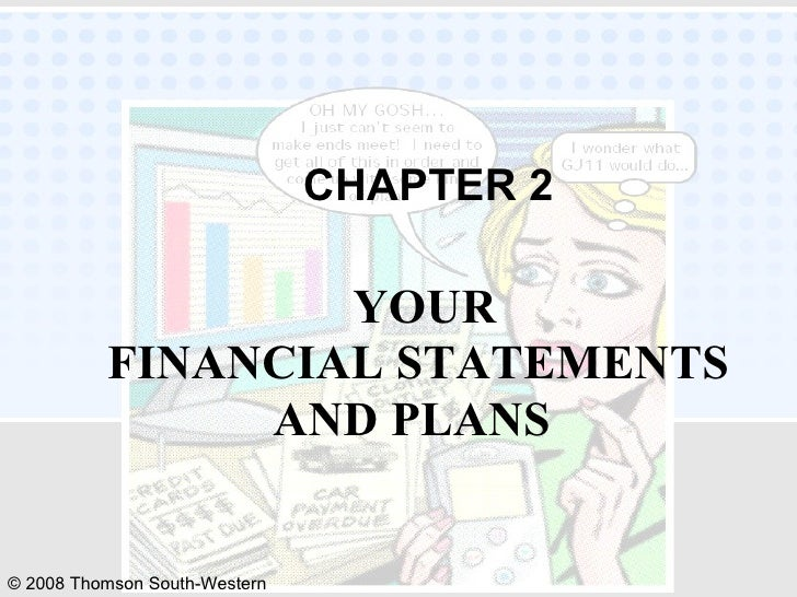 YOUR FINANCIAL STATEMENTS AND PLANS   CHAPTER 2