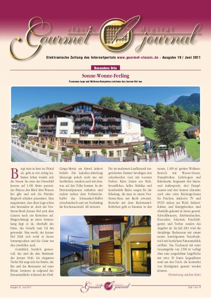 Elektronische Zeitung des Internetportals www.gourmet-classic.de • Ausgabe 19 / Juni 2011                                 ...