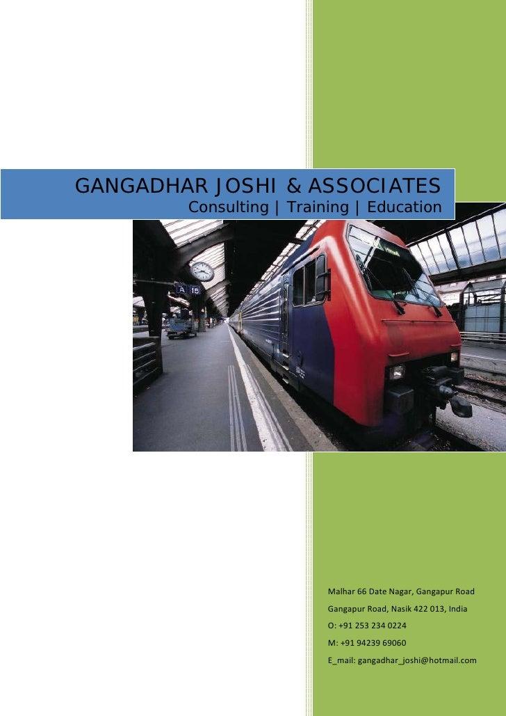 GANGADHAR JOSHI & ASSOCIATES         Consulting   Training   Education                               Malhar 66 Date Nagar,...